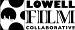 The Lowell FIlm Collaborative